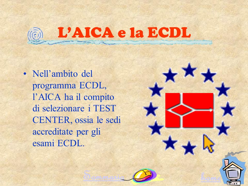 L'AICA e la ECDL Sommario home