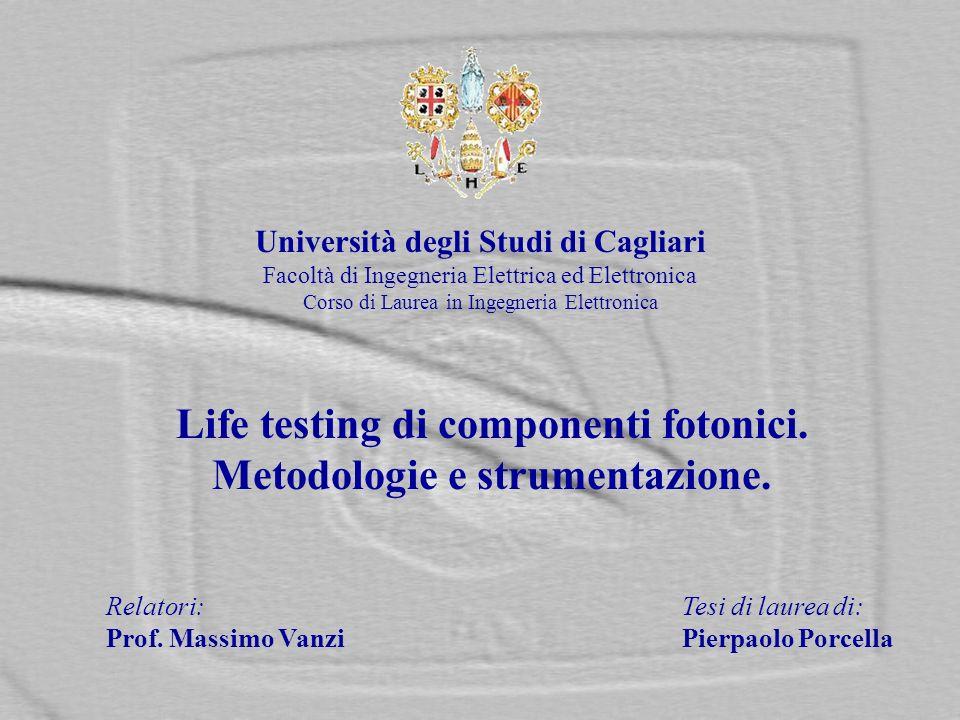 Life testing di componenti fotonici. Metodologie e strumentazione.