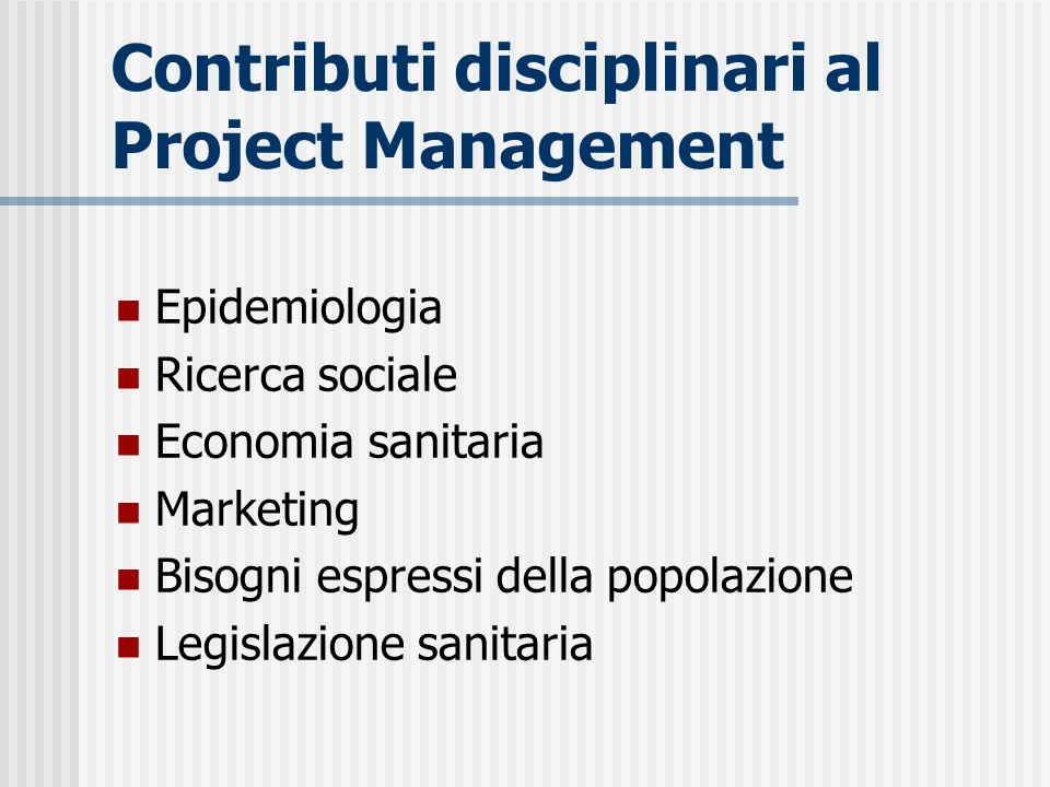 Contributi disciplinari al Project Management