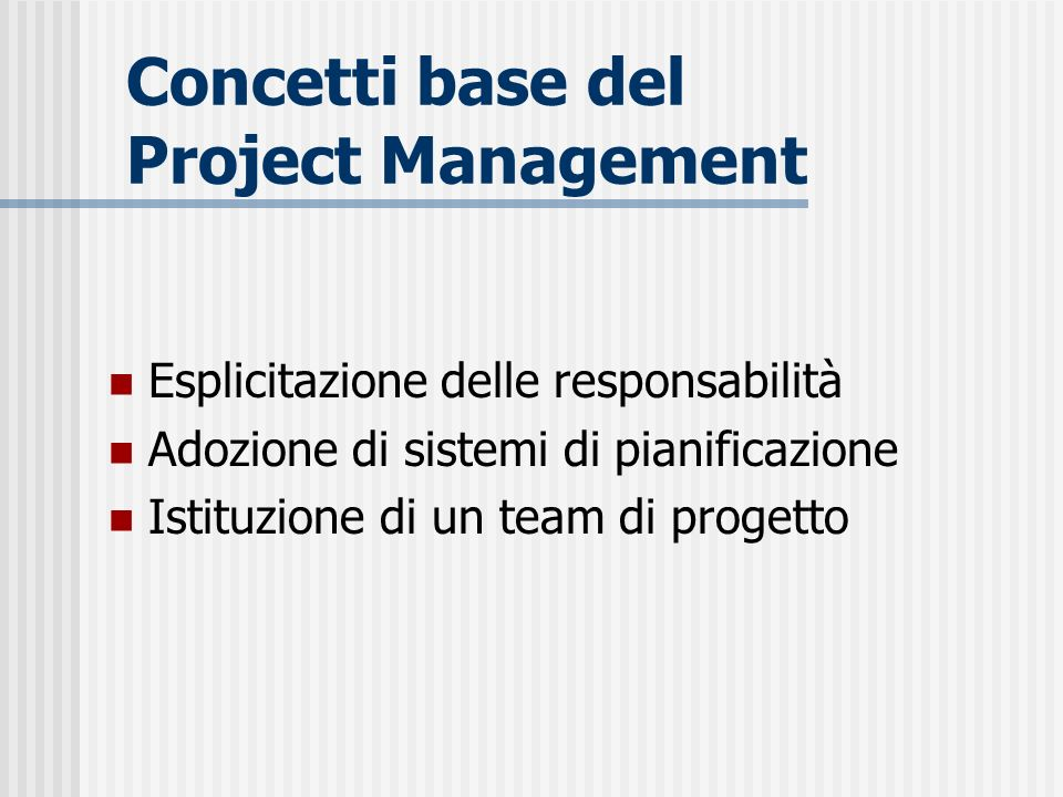 Concetti base del Project Management