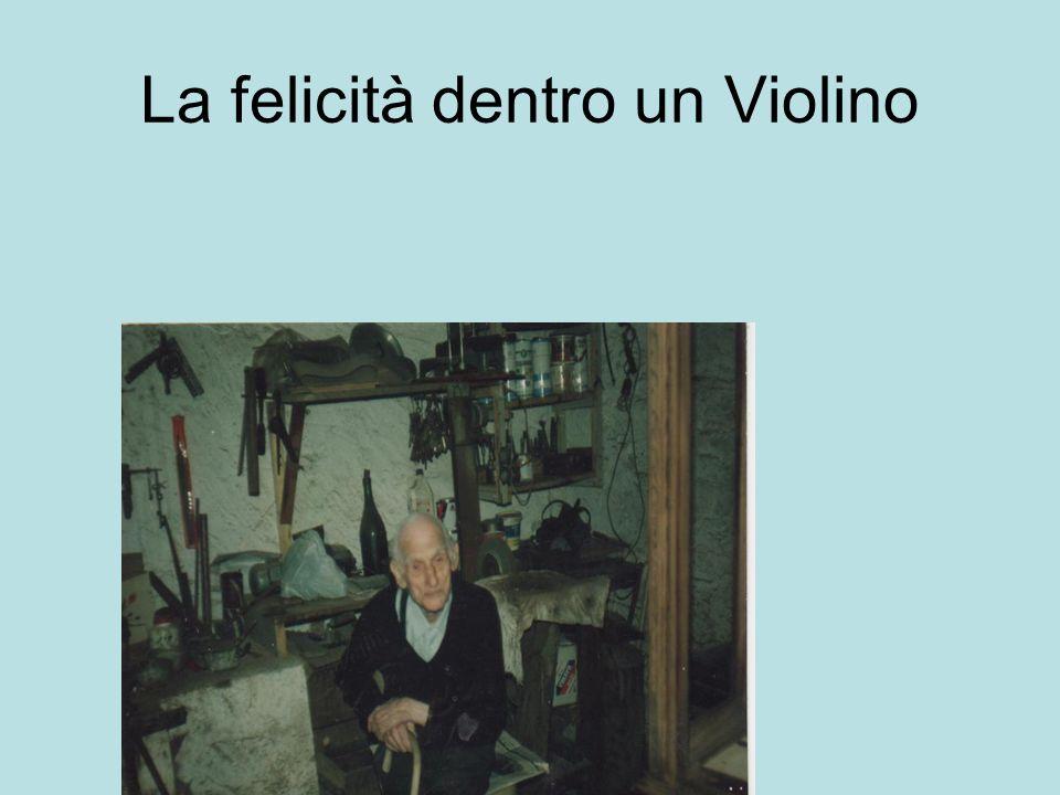 La felicità dentro un Violino