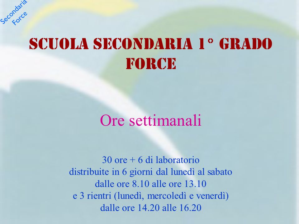 SCUOLA SECONDARIA 1° GRADO FORCE
