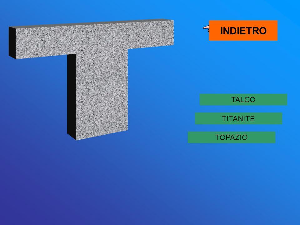 INDIETRO T TALCO TITANITE TOPAZIO