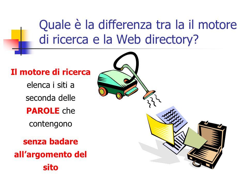 Quale è la differenza tra la il motore di ricerca e la Web directory