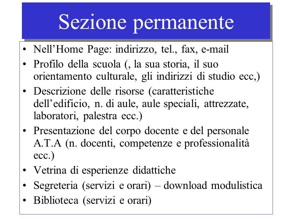 Sezione permanente Nell'Home Page: indirizzo, tel., fax, e-mail