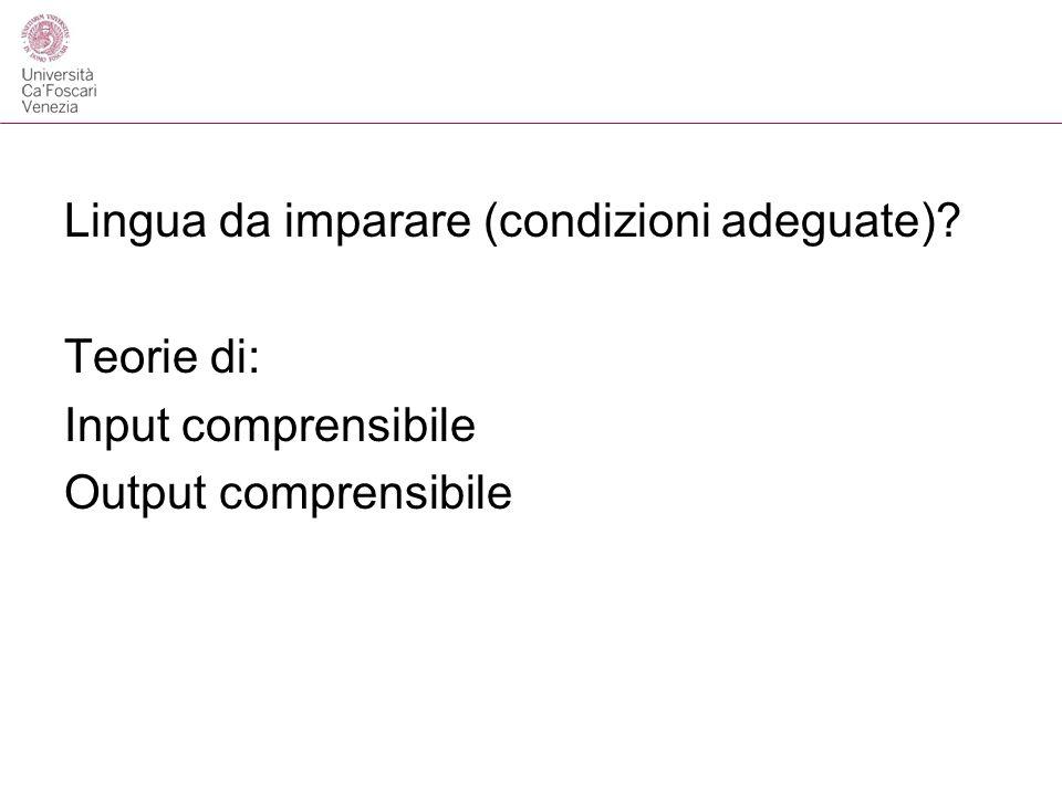Lingua da imparare (condizioni adeguate)