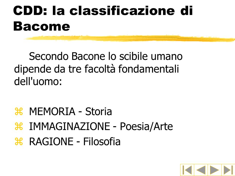 CDD: la classificazione di Bacome