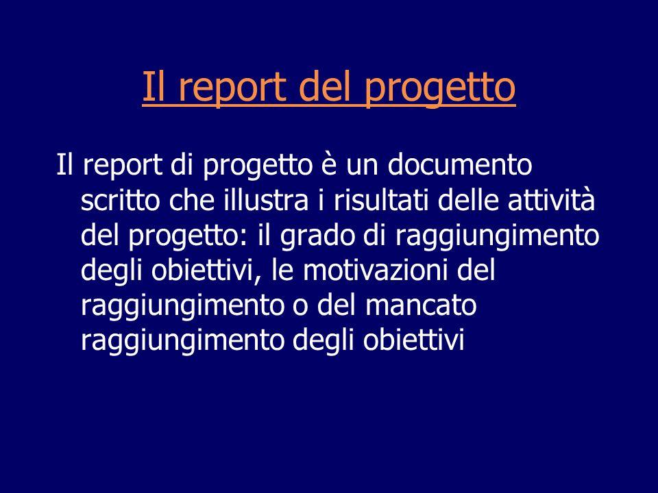 Il report del progetto
