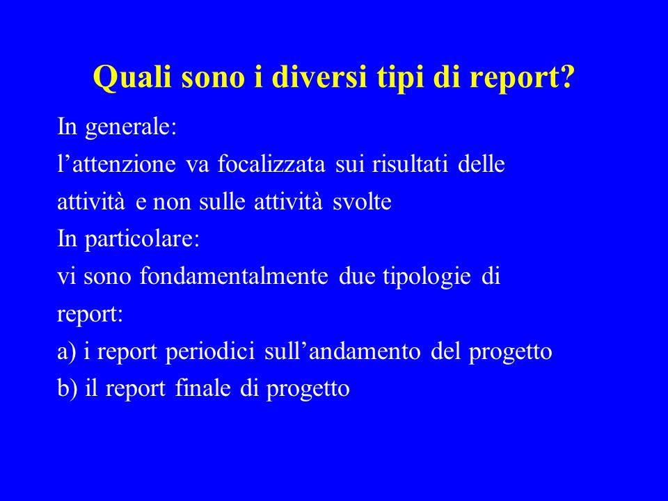 Quali sono i diversi tipi di report