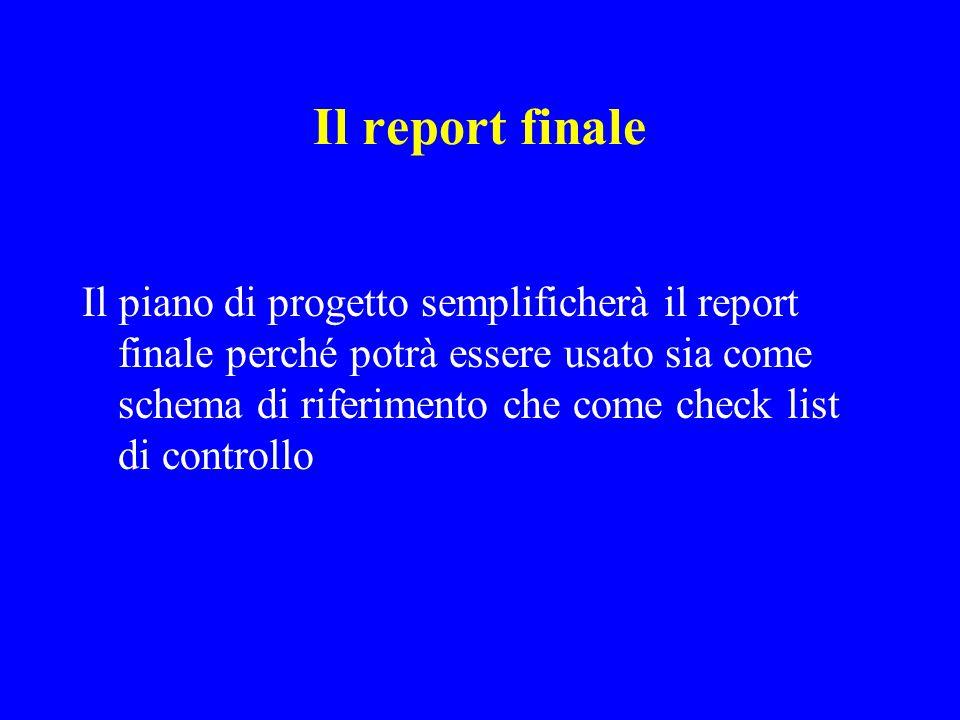 Il report finale