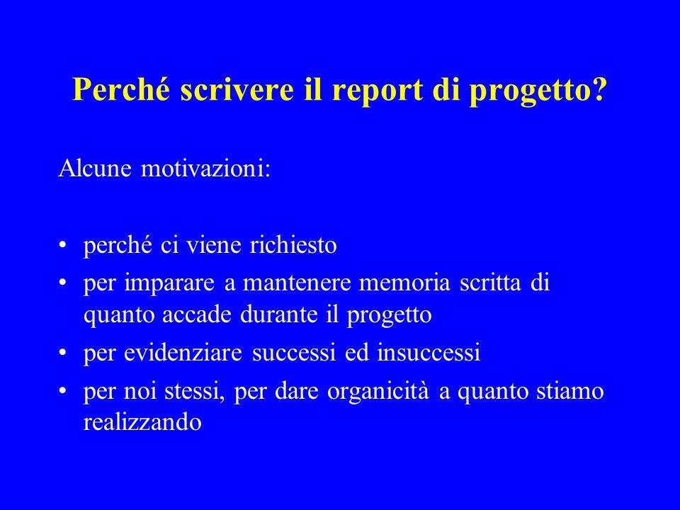 Perché scrivere il report di progetto