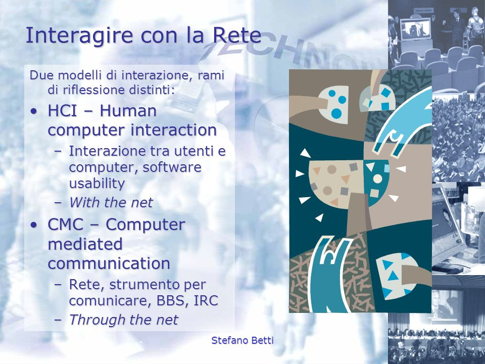 Interagire con la Rete HCI – Human computer interaction