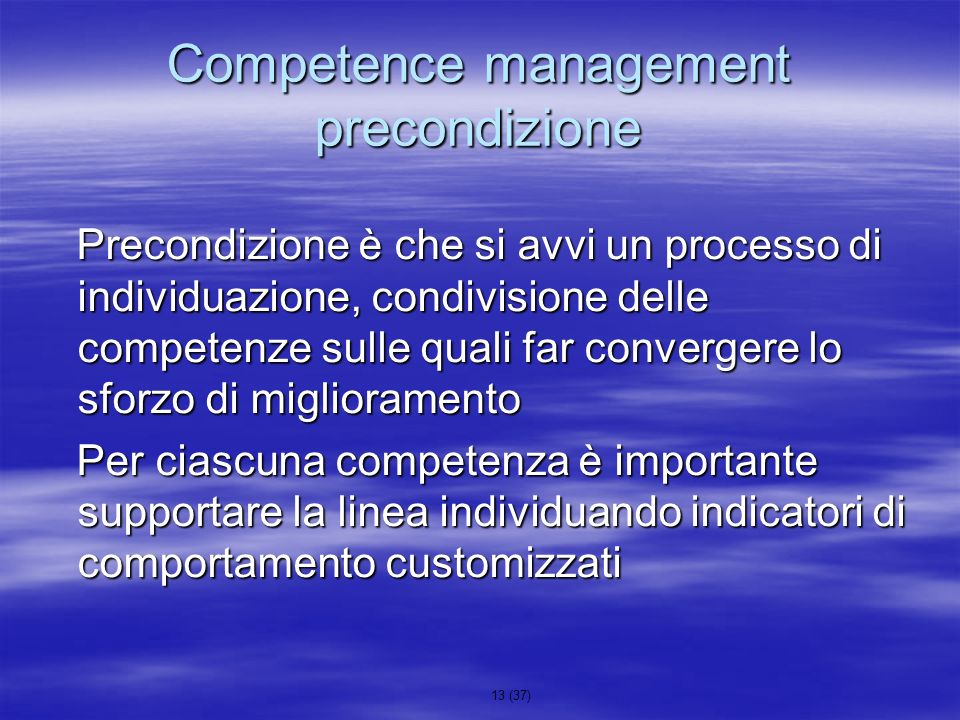 Competence management precondizione