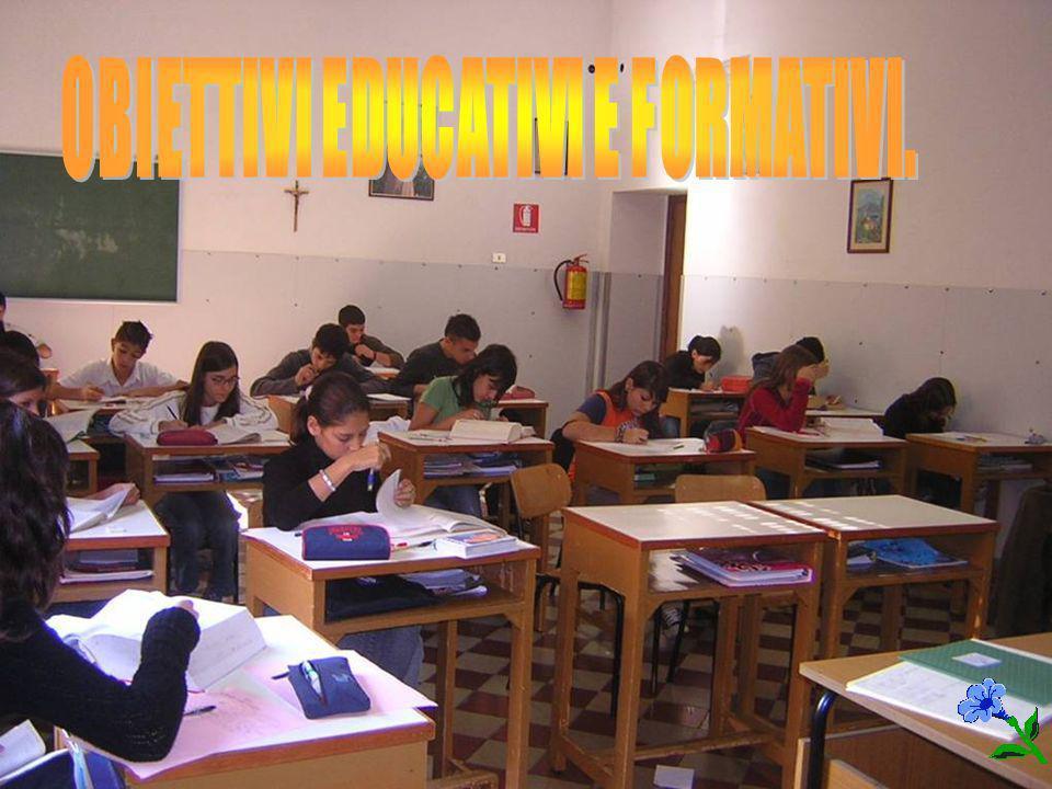 OBIETTIVI EDUCATIVI E FORMATIVI.