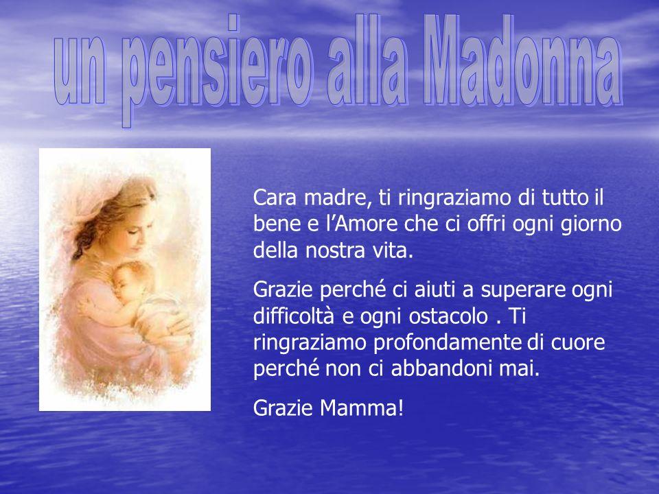 un pensiero alla Madonna