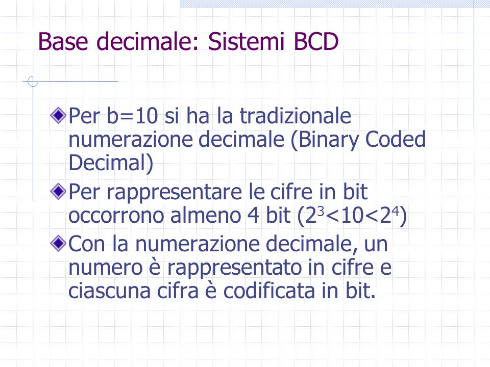 Base decimale: Sistemi BCD