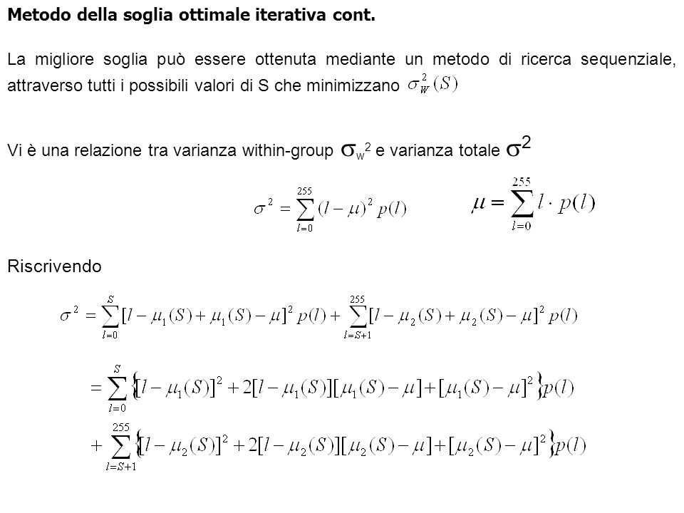 Riscrivendo Metodo della soglia ottimale iterativa cont.