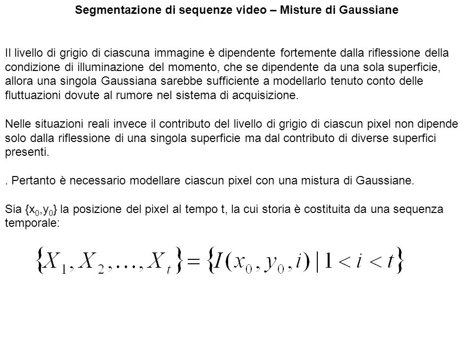 Segmentazione di sequenze video – Misture di Gaussiane