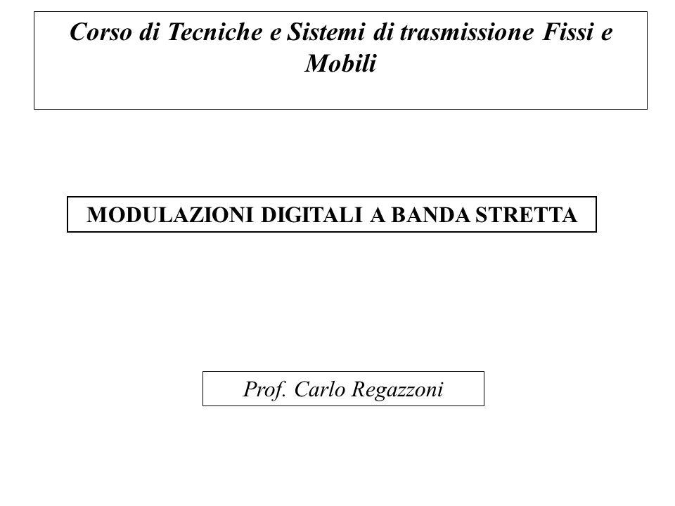 Corso di Tecniche e Sistemi di trasmissione Fissi e Mobili