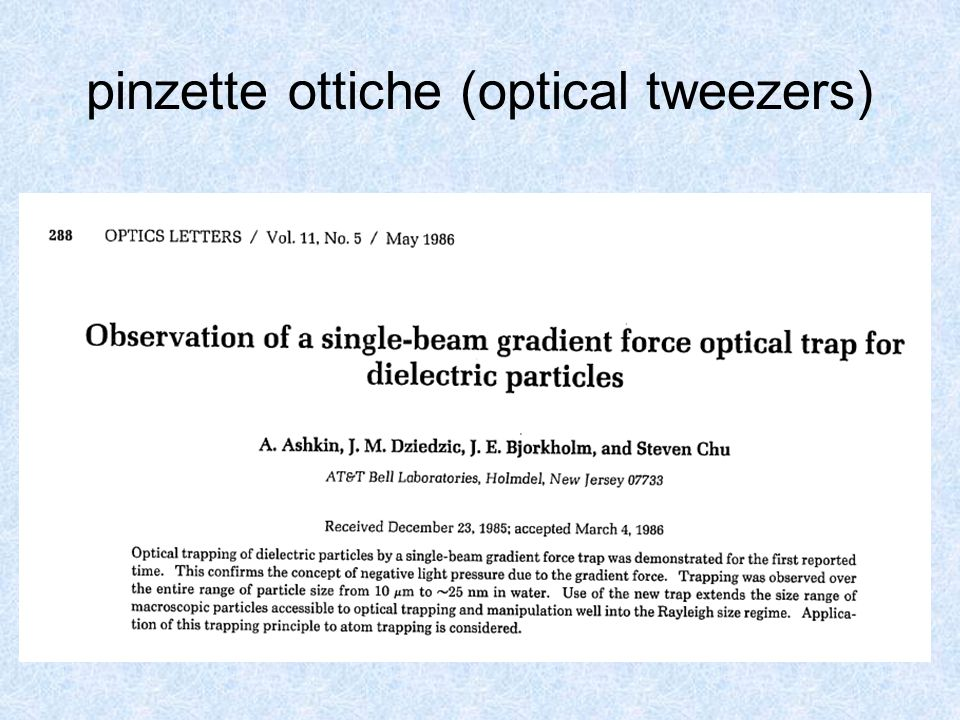 pinzette ottiche (optical tweezers)