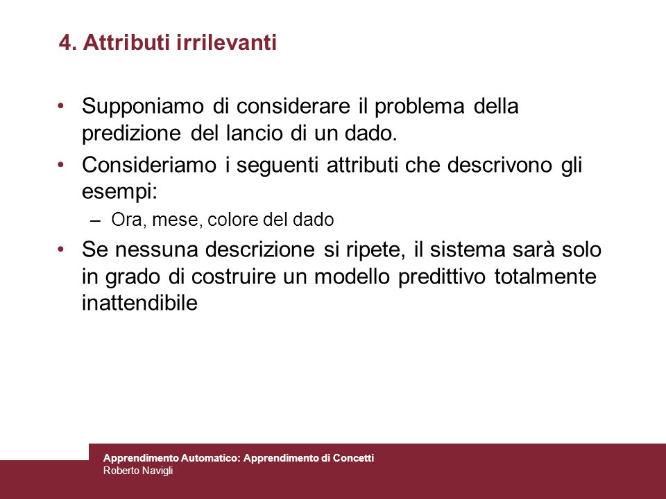 4. Attributi irrilevanti