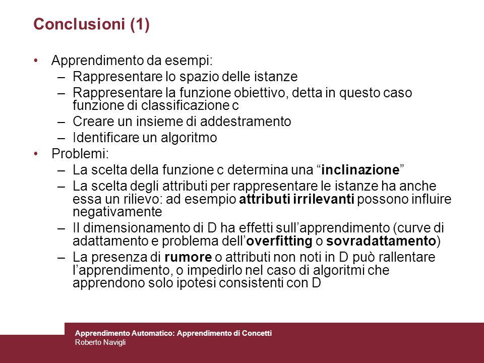 Conclusioni (1) Apprendimento da esempi: