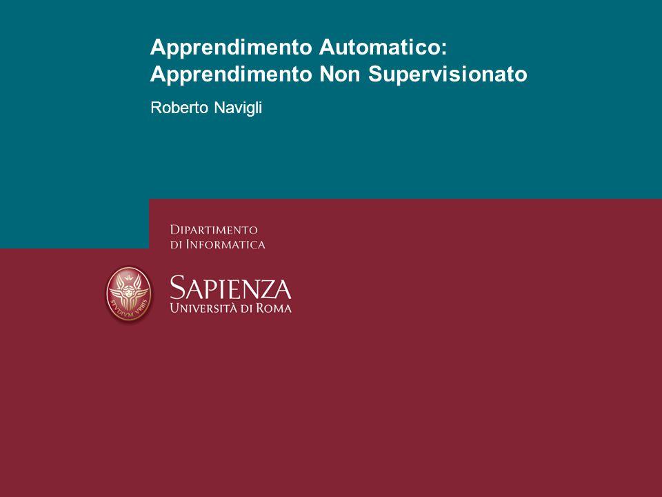 Apprendimento Automatico: Apprendimento Non Supervisionato