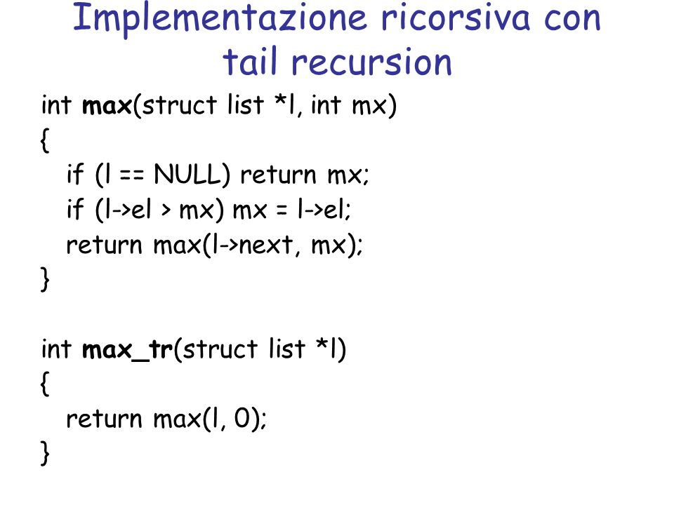 Implementazione ricorsiva con tail recursion