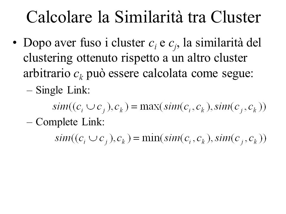 Calcolare la Similarità tra Cluster