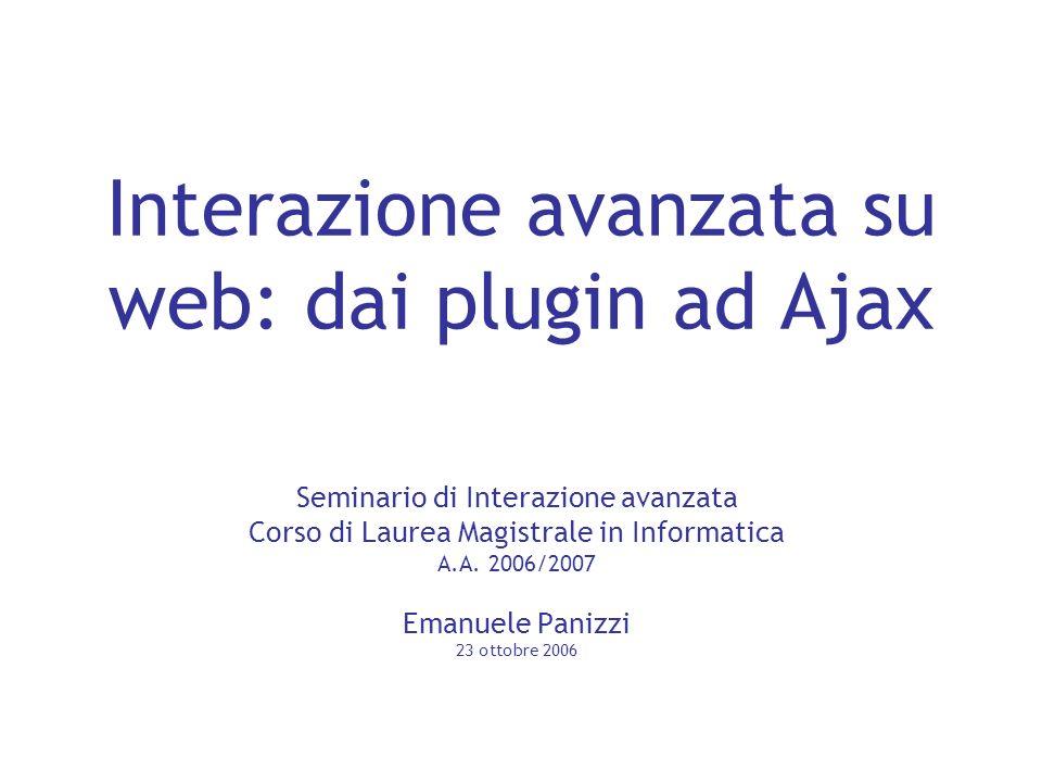 Interazione avanzata su web: dai plugin ad Ajax