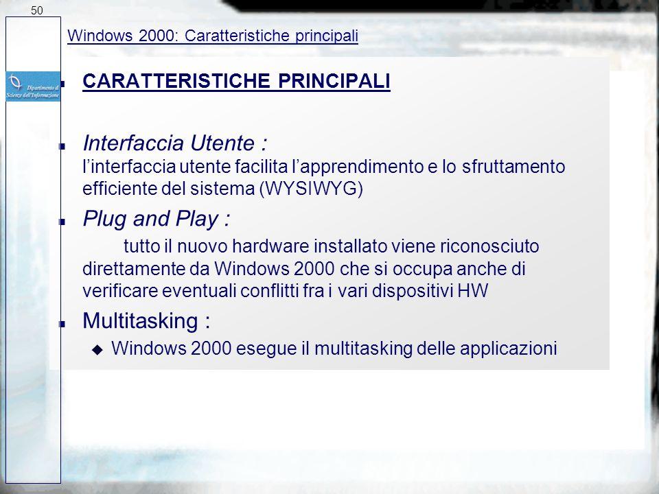 50 27/03/2017. Windows 2000: Caratteristiche principali. CARATTERISTICHE PRINCIPALI.