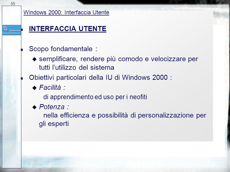 Obiettivi particolari della IU di Windows 2000 : Facilità :