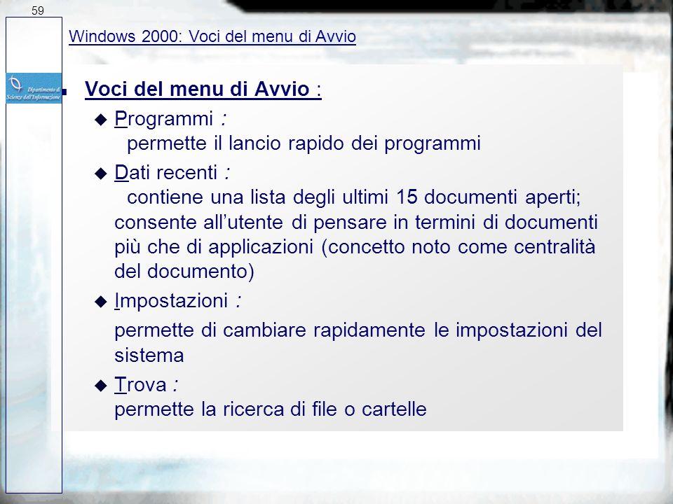 Programmi : permette il lancio rapido dei programmi