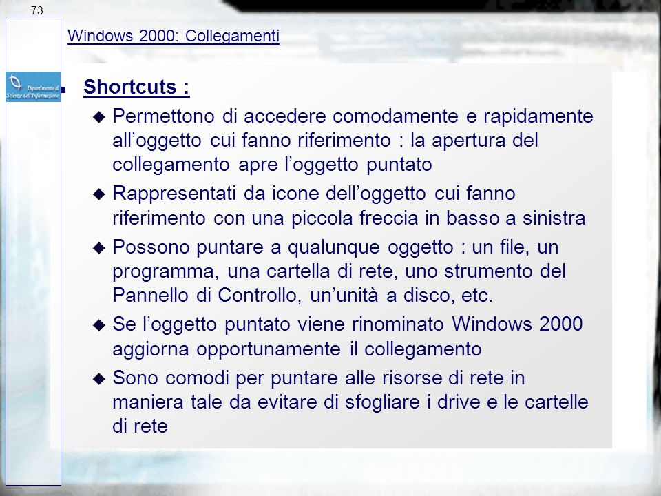 73 27/03/2017. Windows 2000: Collegamenti. Shortcuts :