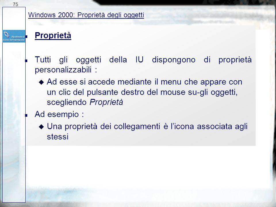 Tutti gli oggetti della IU dispongono di proprietà personalizzabili :