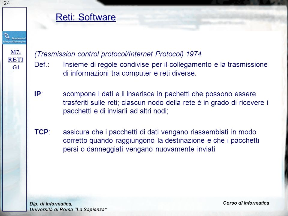 Reti: Software (Trasmission control protocol/Internet Protocol) 1974
