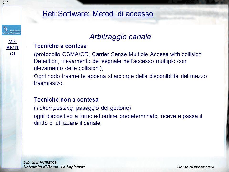 Reti:Software: Metodi di accesso