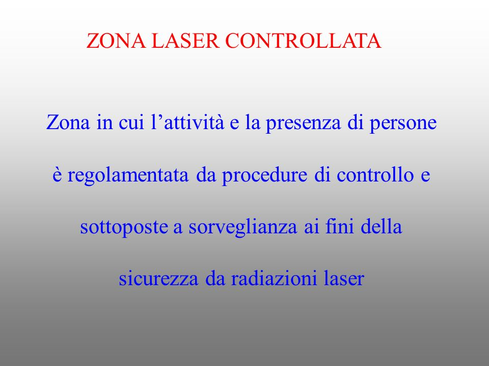 ZONA LASER CONTROLLATA