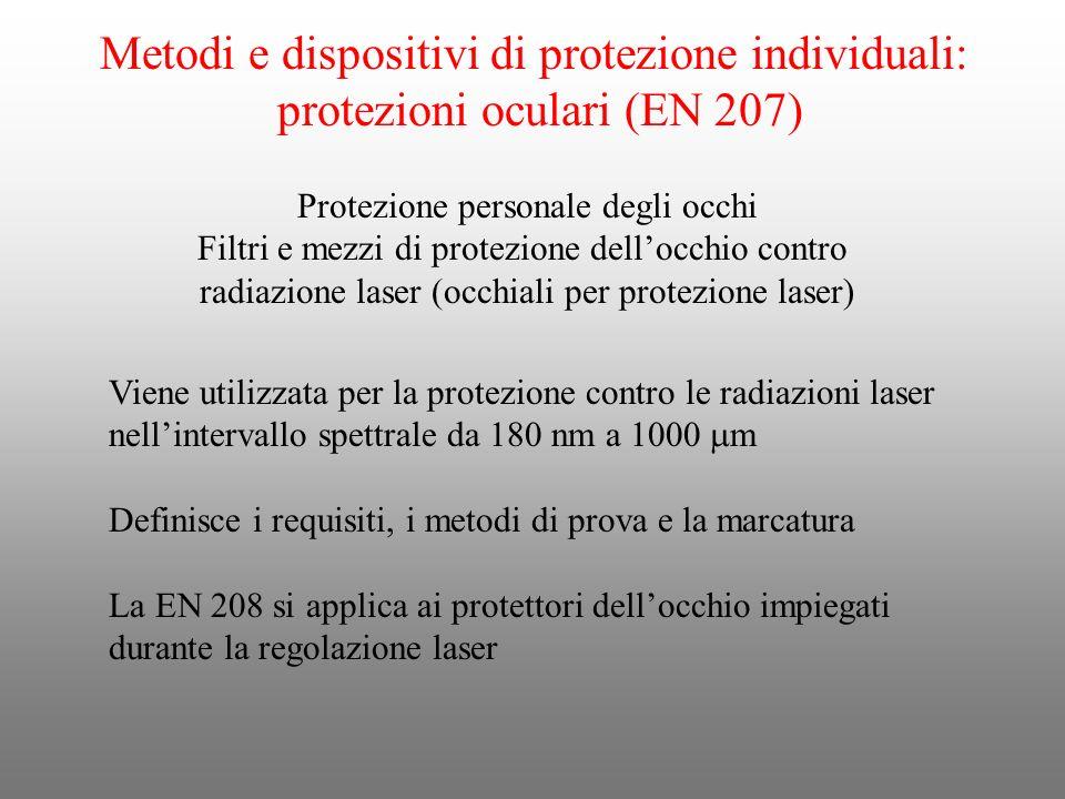 Metodi e dispositivi di protezione individuali: