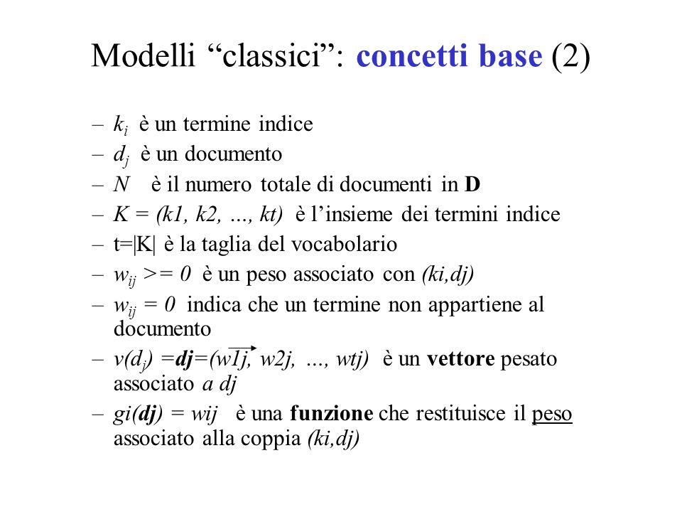 Modelli classici : concetti base (2)