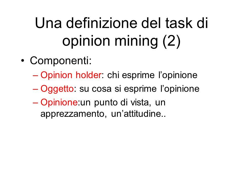 Una definizione del task di opinion mining (2)