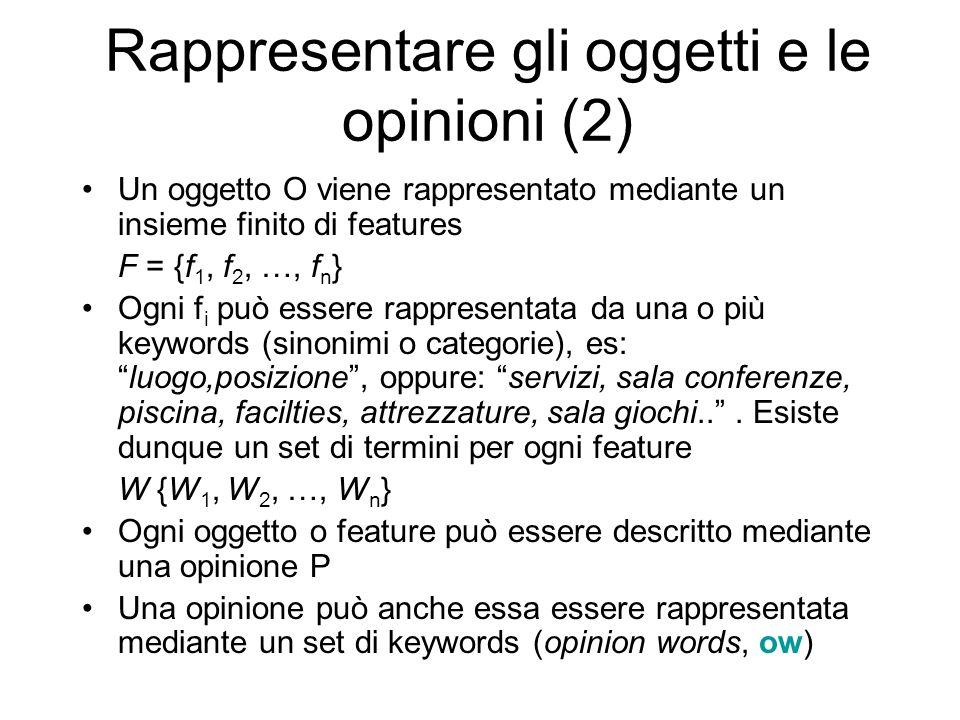 Rappresentare gli oggetti e le opinioni (2)