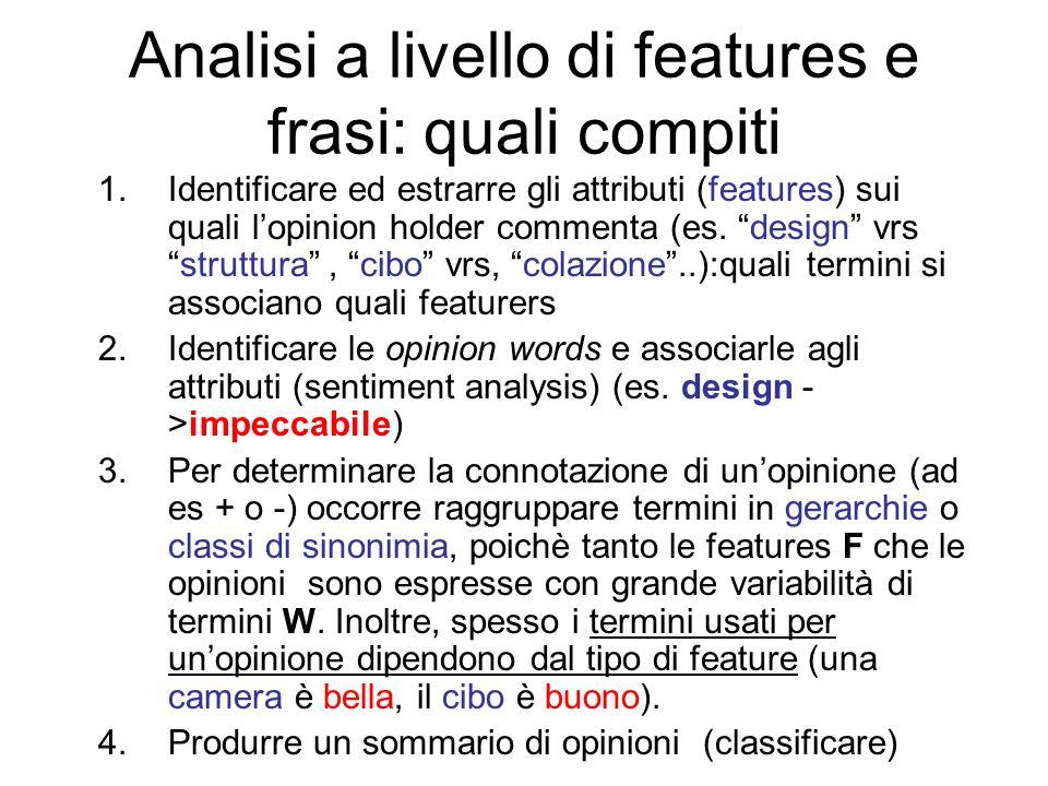 Analisi a livello di features e frasi: quali compiti