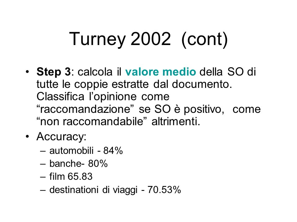Turney 2002 (cont)