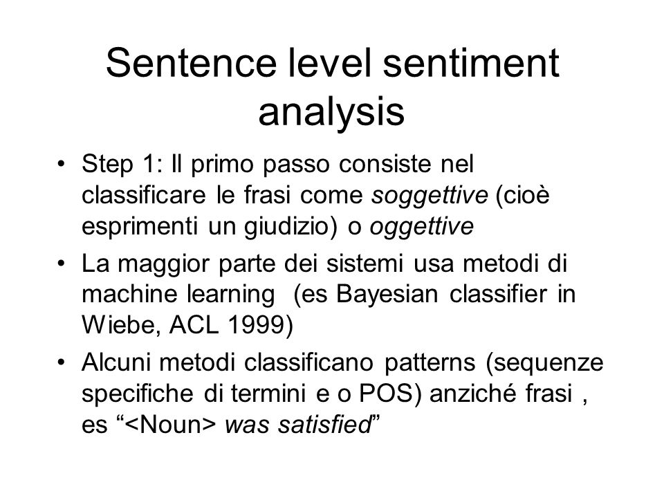 Sentence level sentiment analysis