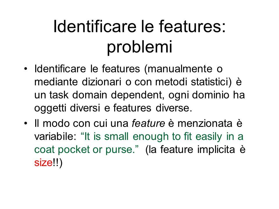 Identificare le features: problemi