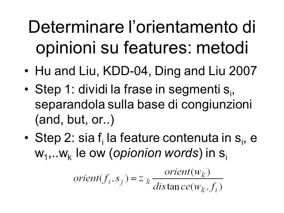 Determinare l'orientamento di opinioni su features: metodi