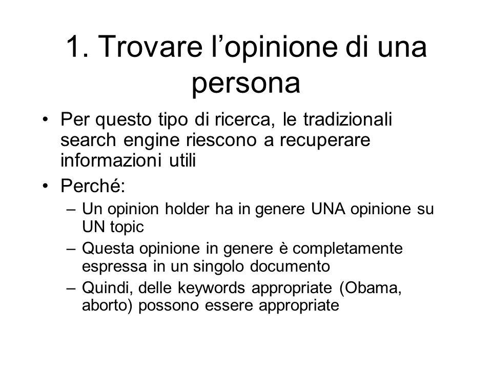 1. Trovare l'opinione di una persona
