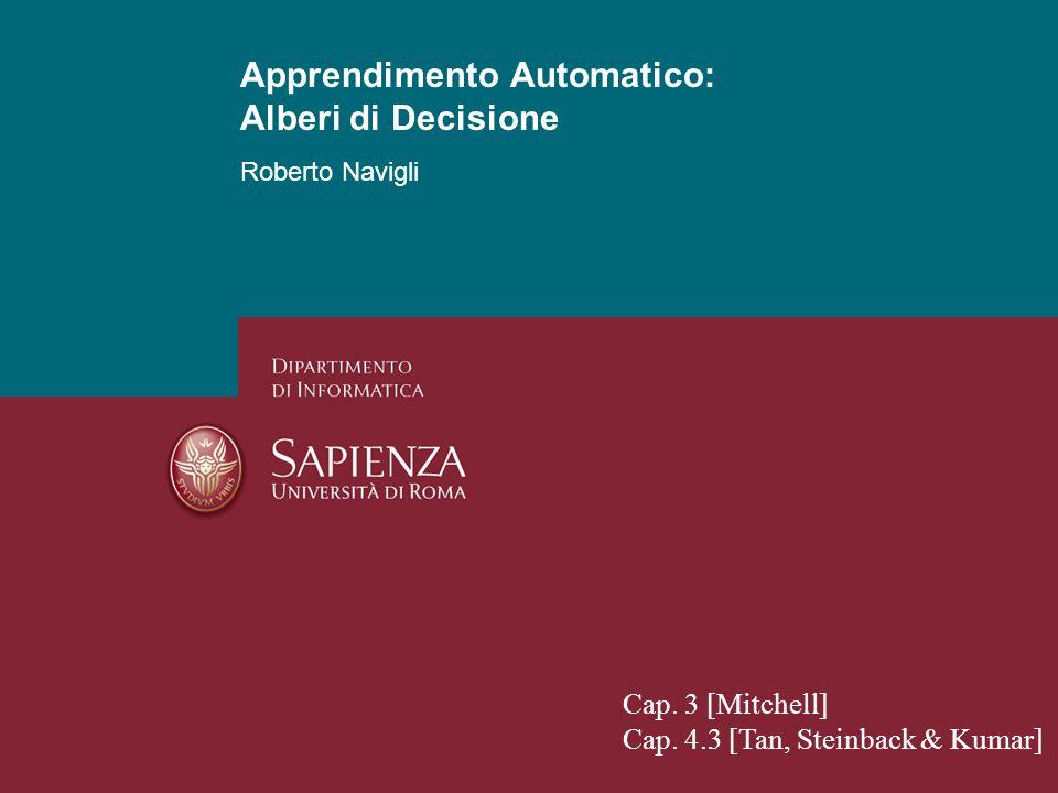 Apprendimento Automatico: Alberi di Decisione