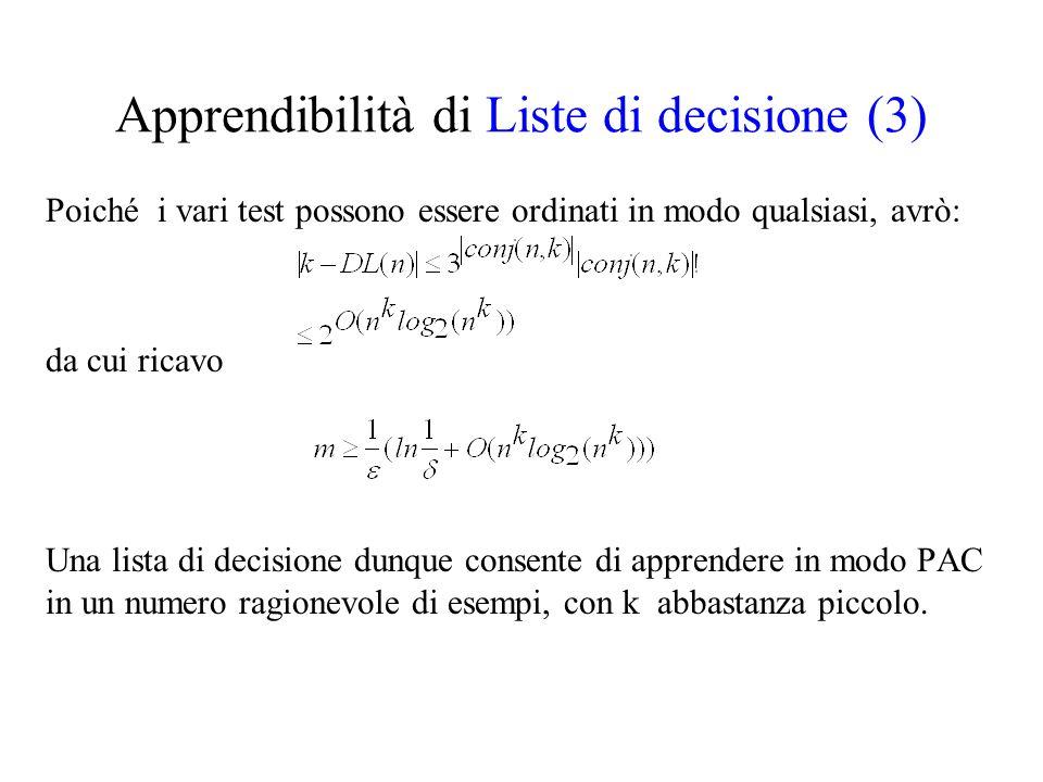 Apprendibilità di Liste di decisione (3)